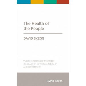 BWB Text: Health of the People, The