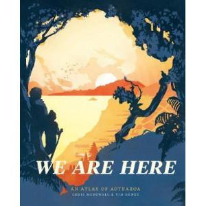 We Are Here: An atlas of Aotearoa